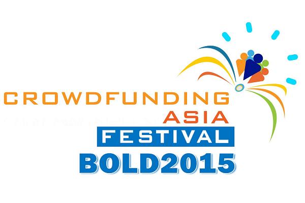 Crowdfunding Asia Festival - BOLD2015