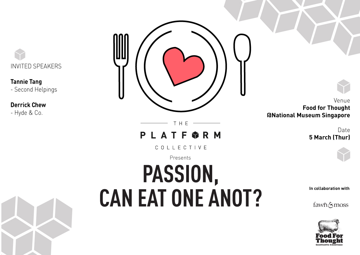 The Platform Collective Forums Vol. 2: Passion, Can Eat One Anot?