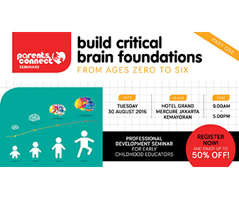 Building Critical Brain Foundations From Ages 0 to 6 (Jakarta)