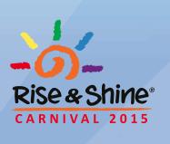 Rise & Shine Carnival 2015