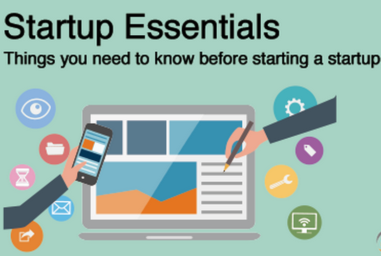 Startup Essentials-Things you need to know before starting a startup