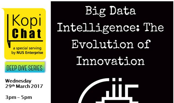 Big Data Intelligence : The Evolution of Innovation