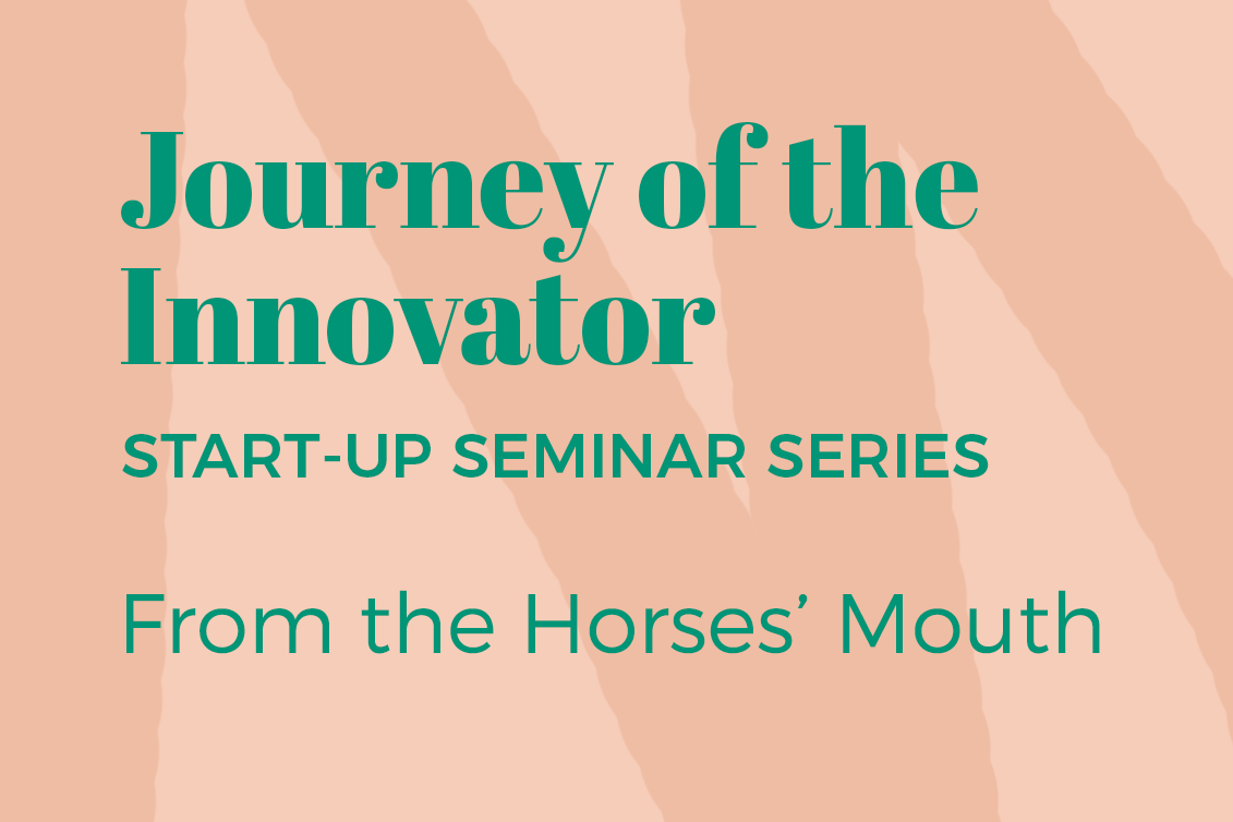 Journey of the Innovator: From the horses' mouths