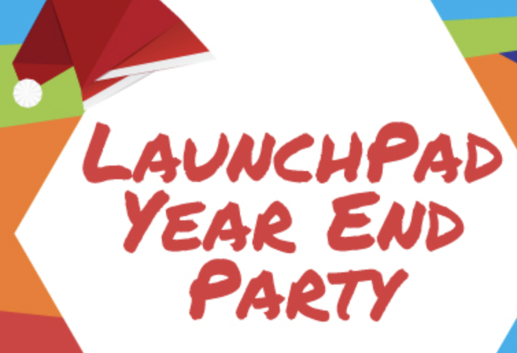 LaunchPad Year End Party 2018