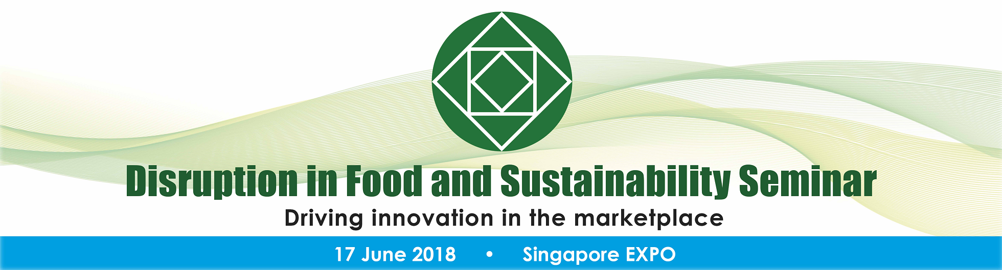 Disruption in Food & Sustainability Seminar Banner Image