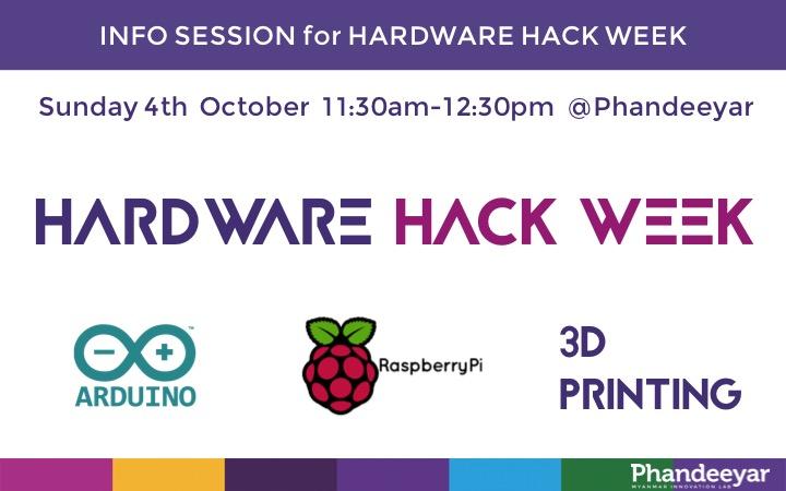 Phandeeyar: Info Session for Hardware Hack Week Registration