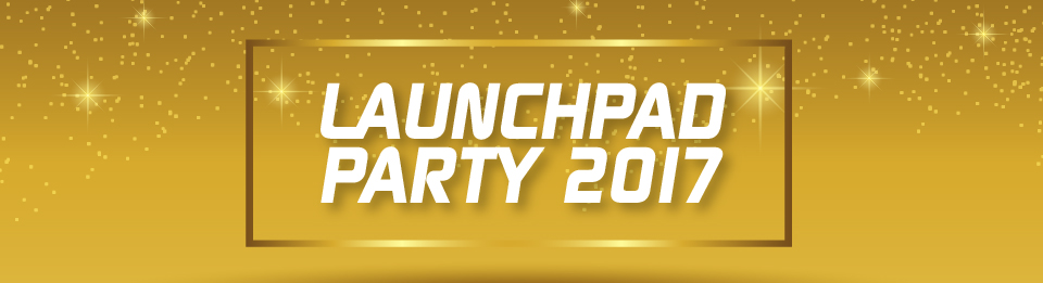 LaunchPad Party 2017 Banner Image