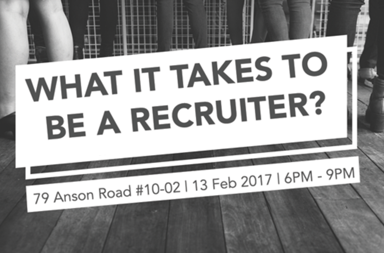 What It Takes To Be A Recruiter? (For SMU Students Only)