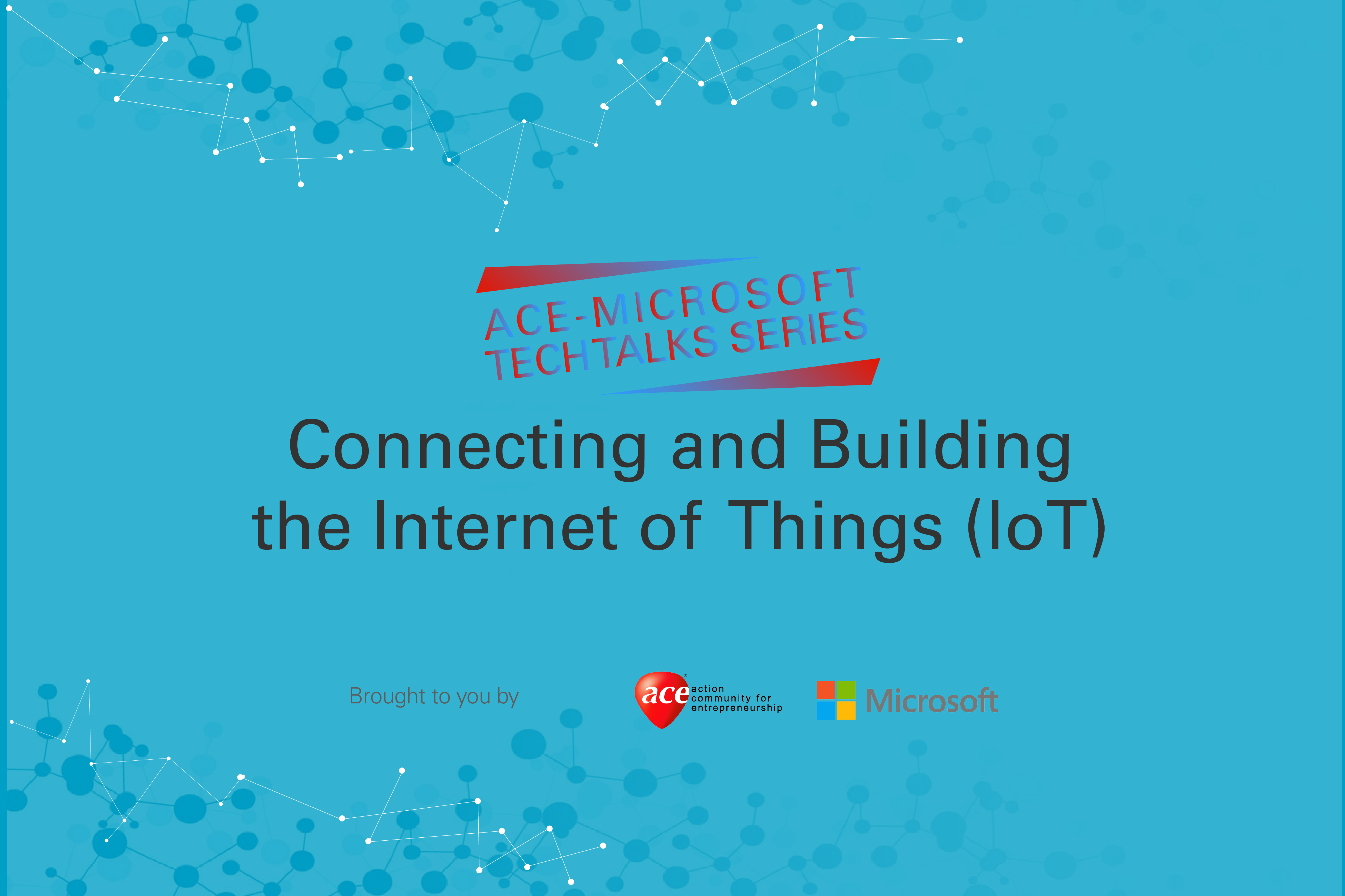 Connecting and Building the Internet of Things (IoT)