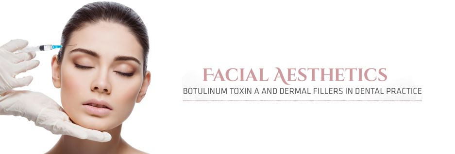 Facial Aesthetics Workshop - Botulinum Toxin in Dental Practice Banner Image