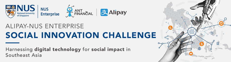 Alipay-NUS Enterprise Social Innovation Challenge: Official Launch Banner Image