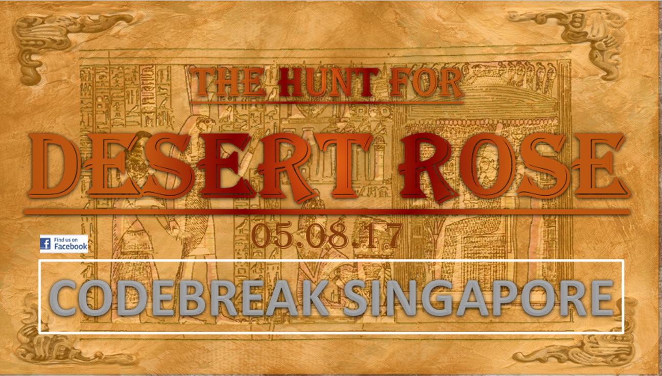 THE HUNT FOR DESERT ROSE