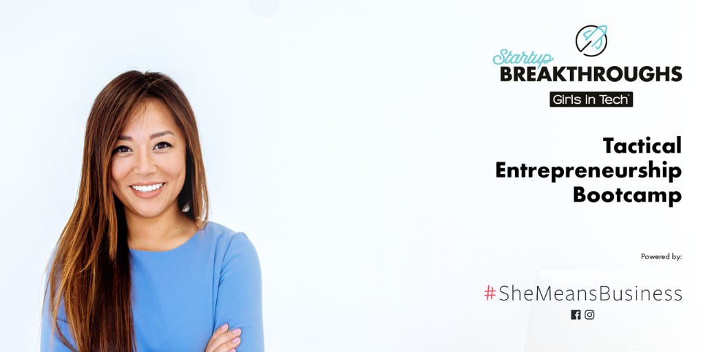 Startup Breakthroughs Bootcamp, powered by #SheMeansBusiness Banner Image