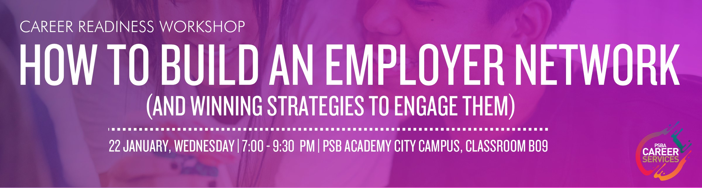 Career Workshop: How to Build an Employer Network (And Winning Strategies to Engage Them) Banner Image