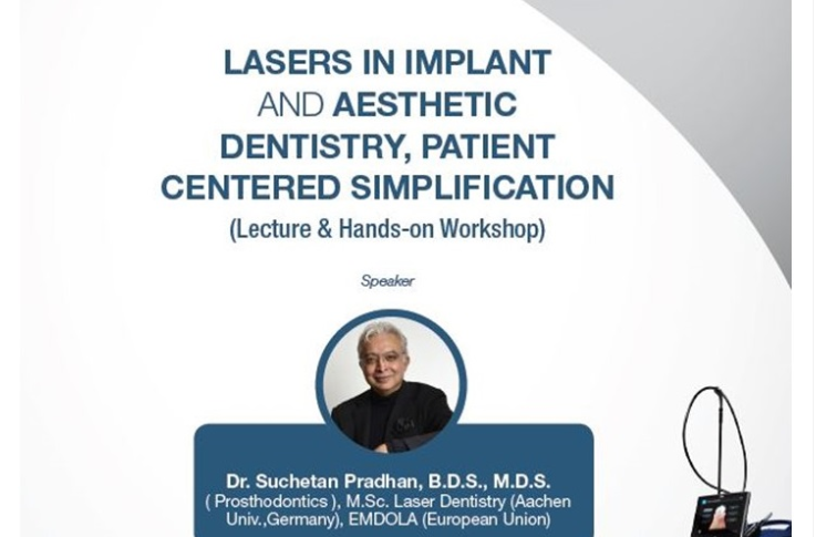 Lasers in Implant & Aesthetic Dentistry; Patient Centered Simplification (Lecture & Hands-on)