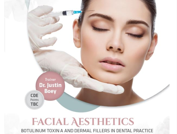 Facial Aesthetics Workshop - Botulinum Toxin & Dermal Fillers in Dental Practice