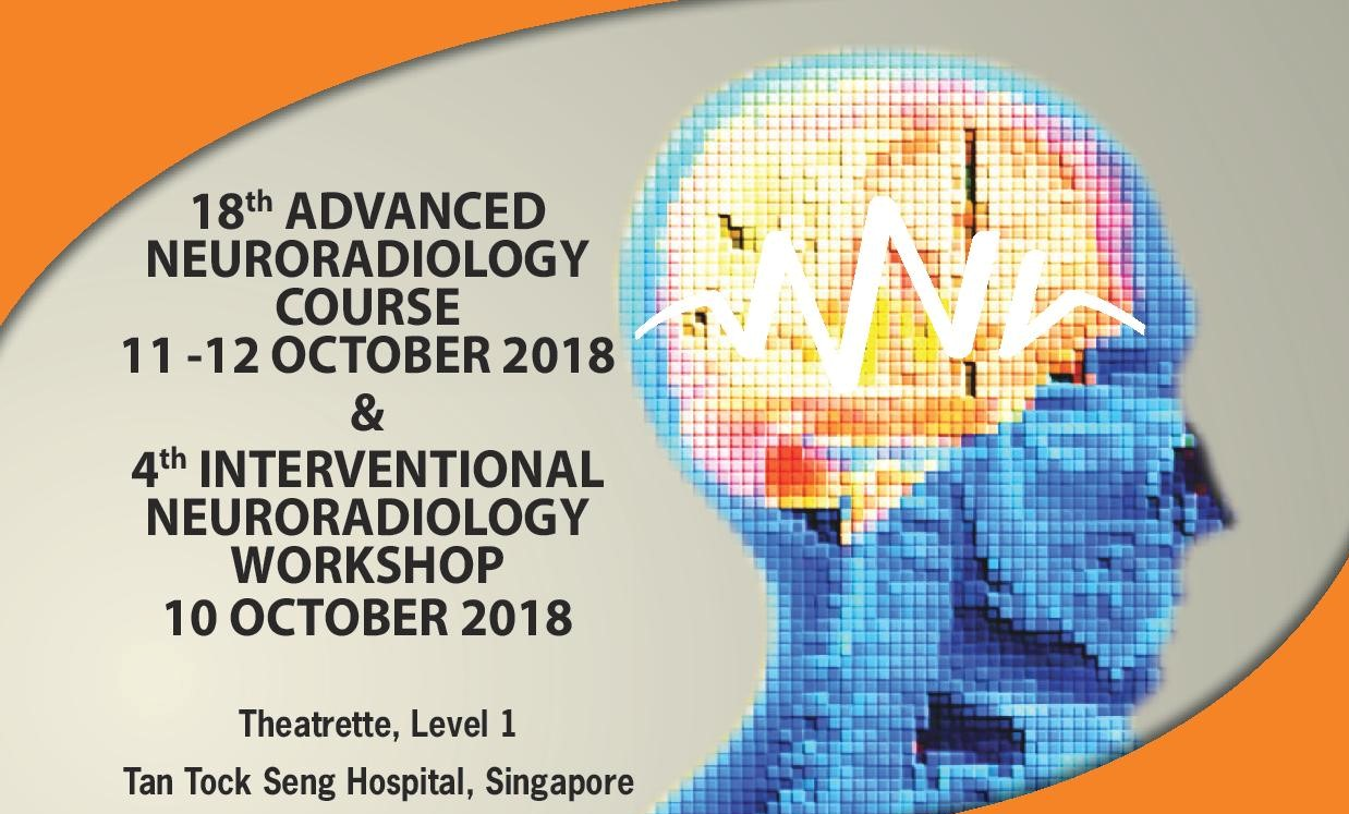 18th Advanced Neuroradiology Course and 4th Interventional Neuroradiology Workshop