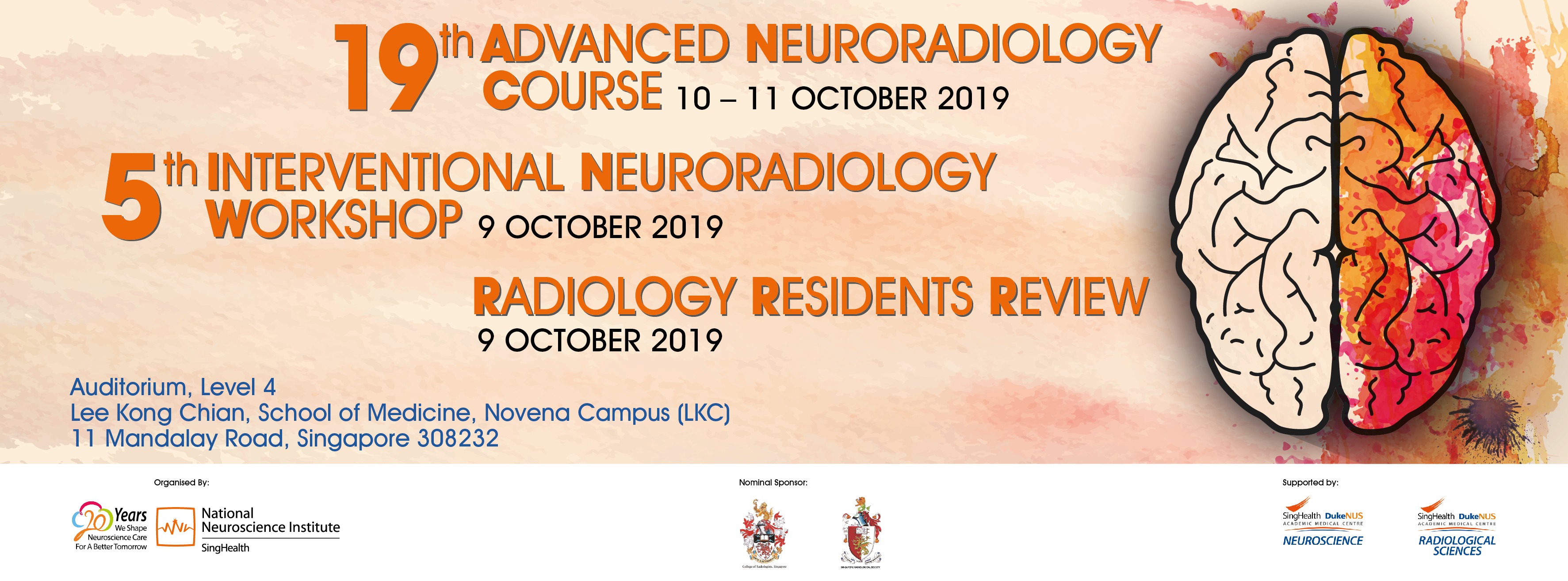 19th Advanced Neuroradiology Course and 5th Interventional Neuroradiology Workshop organised by the National Neuroscience Institute of Singapore Banner Image