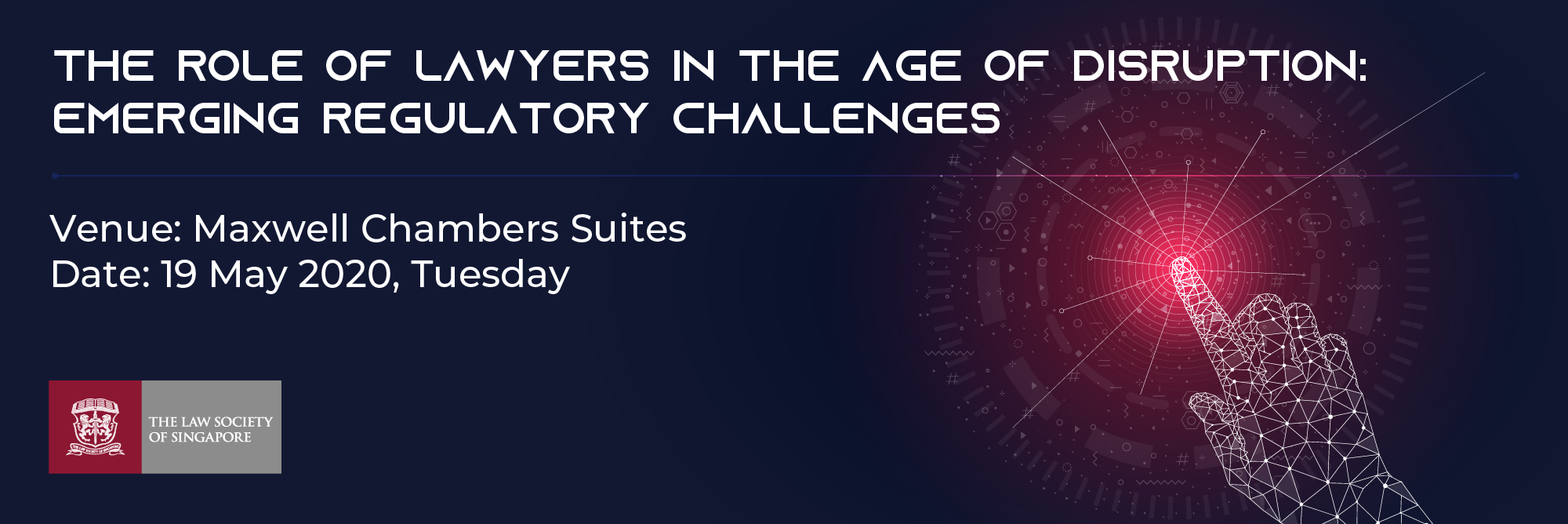 The Role of Lawyers in the Age of Disruption: Emerging Regulatory Challenges Banner Image