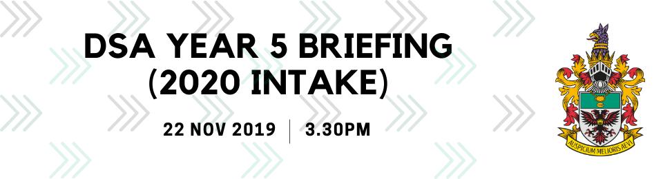 DSA Year 5 Briefing (2020 Intake) Banner Image