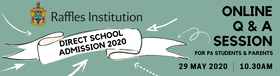 Raffles Institution DSA 2020 Online Q&A Banner Image
