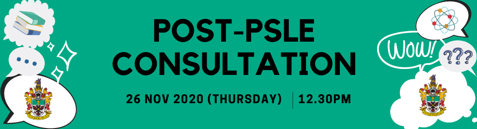 Post-PSLE Consultation (2021 Intake) Banner Image