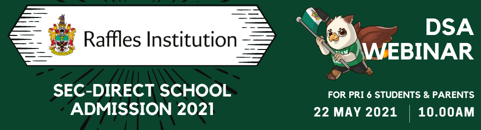 Raffles Institution DSA-SEC 2021 Online Talk Banner Image