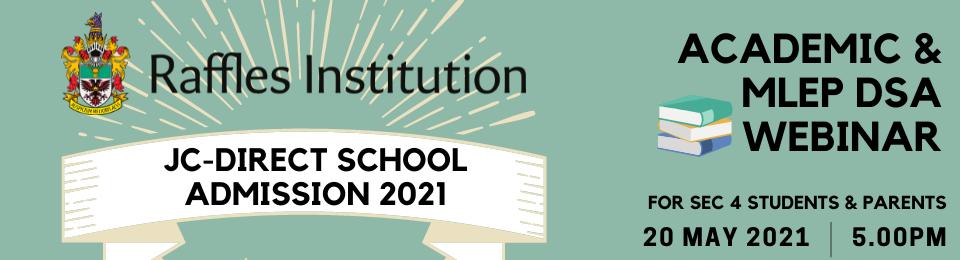 Raffles Institution DSA-JC 2021 Academic & MLEP Webinar Banner Image