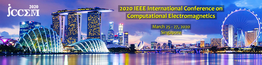 2020 IEEE International Conference on Computational Electromagnetics (ICCEM 2020) Banner Image