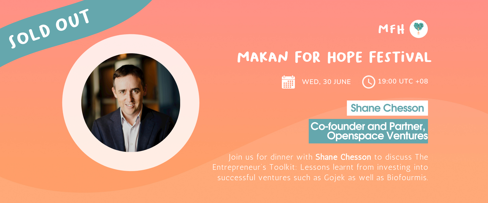 [SOLD OUT!] Shane Chesson - The Entrepreneur's Toolkit: Lessons learnt from investing into Successful Ventures such as Gojek and Biofourmis Banner Image