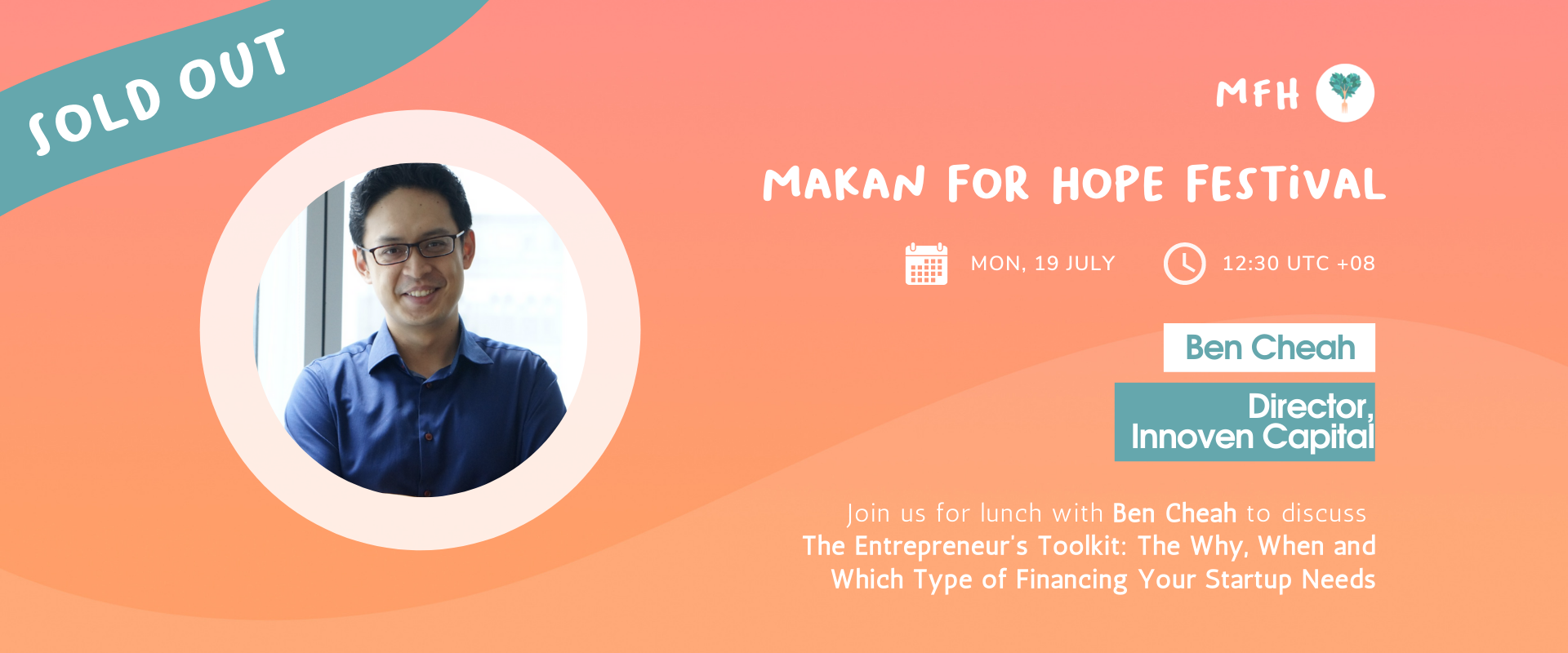 [SOLD OUT!] Ben Cheah - The Entrepreneur's Toolkit: The Why, When and Which Type of Financing Your Startup Needs Banner Image